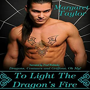 To Light The Dragon's Fire Audiobook