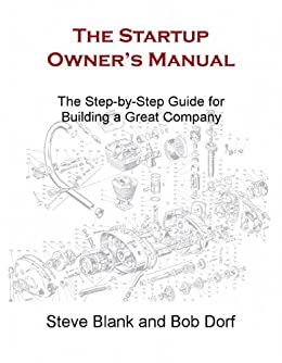 amazon com the startup owner s manual the step by step guide for rh amazon com Steve Blank Online Course Steve Blank Online Course