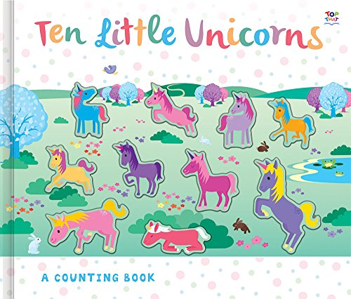 Ten Little Unicorns (Counting to Ten Books)
