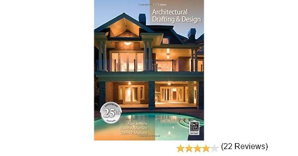 Architectural Drafting And Design (Available Titles CourseMate): Alan  Jefferis, David A. Madsen, David P. Madsen: 9781435481626: Amazon.com: Books
