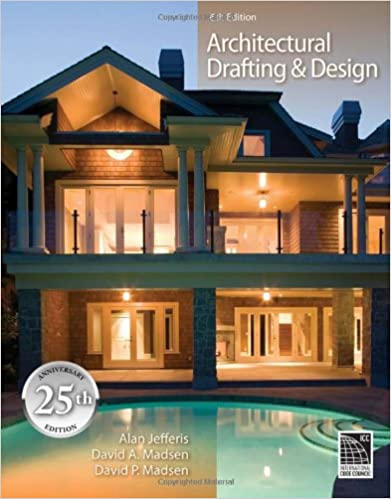 Architectural Drafting And Design (Available Titles CourseMate) 6th Edition
