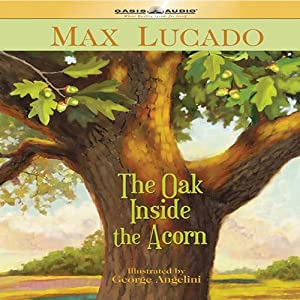 The Oak Inside the Acorn Audiobook