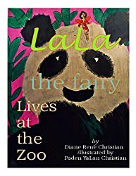 LaLa the Fairy: Lives at the Zoo (Asian Kid LIt)