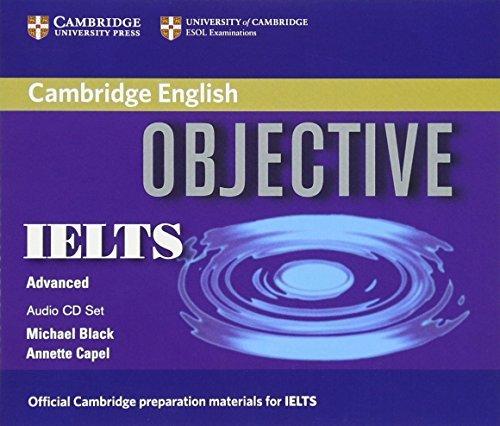 Objective IELTS Advanced Audio CDs 3 by Annette Capel Michael ...