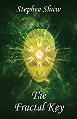 The Fractal Key reveals the secrets of the shamans. This handbook for psychonauts discloses the techniques and practices used in psychedelic healing and transcendent journeys. What if everything you believe about yourself is not true? ...