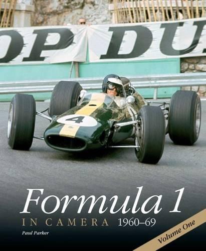 Formula 1 in Camera, 1960-69: Volume One