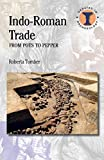 Indo-Roman Trade: From Pots to Pepper (Debates in Archaeology)