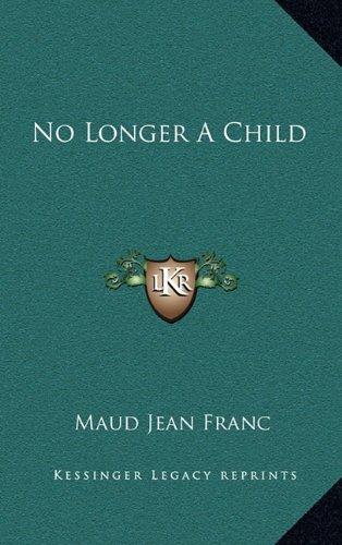 Read Online No Longer A Child pdf
