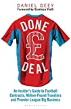 img - for Done Deal: An Insider's Guide to Player Contracts, Million-Pound Transfers and Premier League Big Business book / textbook / text book