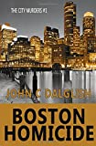 Boston Homicide (The City Murders) (Volume 1)