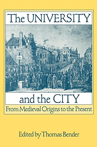 The University & the City: From Medieval Origins to the Present