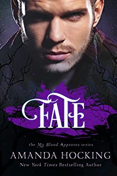 Fate (My Blood Approves, Book 2) by [Hocking, Amanda]