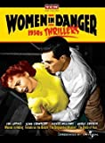 Women in Danger: 1950s Thrillers (Woman in Hiding / Female on the Beach / The Unguarded Moment / The Price of Fear) by Ida Lupino