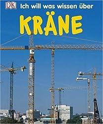 Ich will was wissen über Kräne