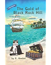 The Gold of Black Rock Hill: (Dyslexie Font) Decodable Chapter Books