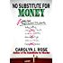 No Substitute for Money (Subbing isn't for Sissies Book 2)