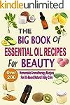 The Big Book Of Essential Oil Recipes...