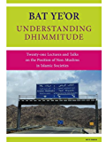 Understanding Dhimmitude (English Edition)