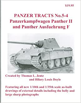 Panzer Tracts No.5-4 Panther II and Ausf.F