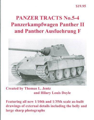 Panzer Tracts, No. 5-4: Panzerkampfwagen Panther II and Panther Ausführung F