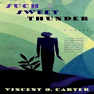 Such Sweet Thunder: A Novel Audiobook