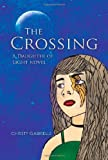 The Crossing, Christy Gabrielle, 1456847988