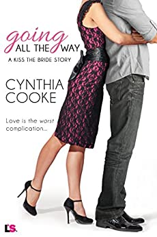 Going All the Way by [Cooke, Cynthia]