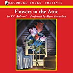 Flowers in the Attic | V.C. Andrews®