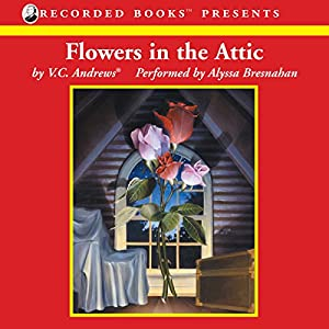 Flowers in the Attic Audiobook