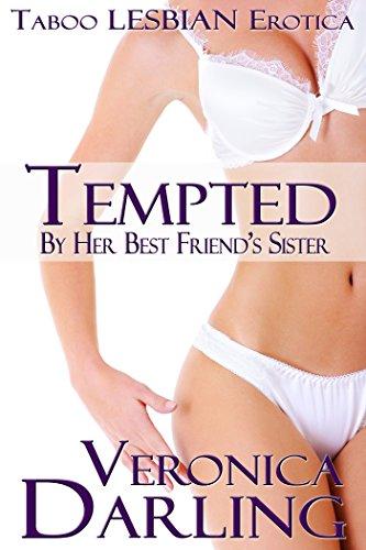 \ZIP\ Tempted By Her Best Friend's Sister: Taboo Lesbian Erotica. objetivo loans hours prize Support lograr gobierno years