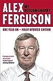 Alex Ferguson: My Biography