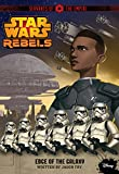 img - for Star Wars Rebels Servants of the Empire: Edge of the Galaxy book / textbook / text book