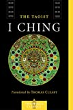 img - for The Taoist I Ching (Shambhala Classics) book / textbook / text book
