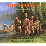 The Iroquois (A First Americans Book)