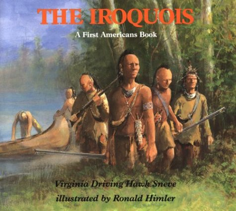 Iroquois A First Americans Book Virginia Driving Haw Sneve