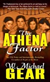 The Athena Factor, W. Michael Gear, 0765350238