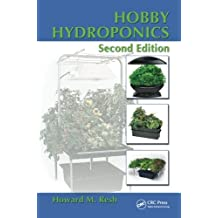 Hobby Hydroponics, Second Edition by Howard M. Resh (2013-01-16)