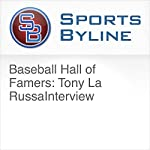 Baseball Hall of Famers: Tony La Russa Interview | Ron Barr