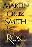 Rose, Martin Cruz Smith, 0679426612