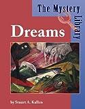 Dreams, Stuart A. Kallen, 159018288X