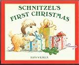 Schnitzel's First Christmas, Hans Wilhelm, 0671679775
