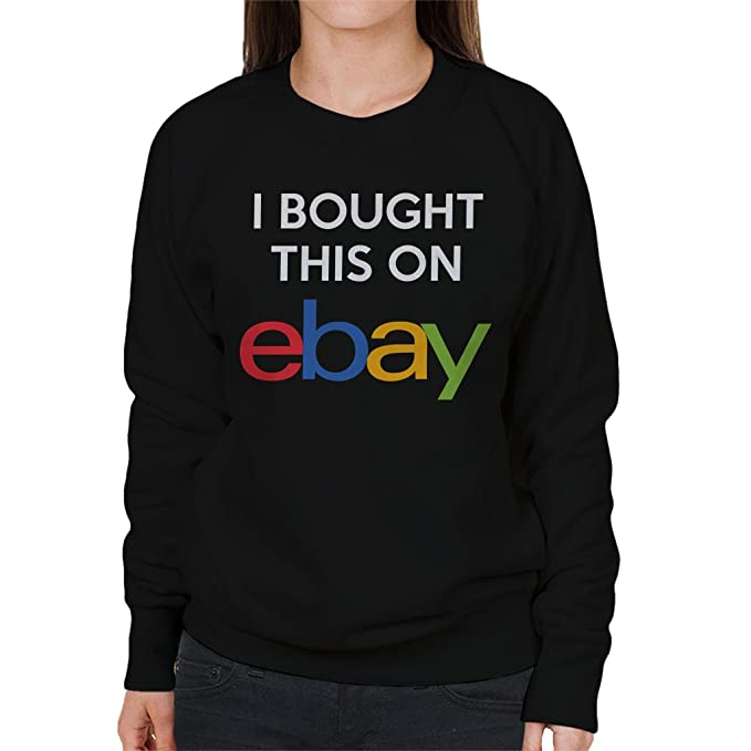 Coto7 I Bought This On Ebay Womens Sweatshirt