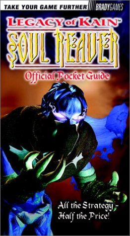 Legacy of Kain: Soul Reaver Pocket Guide (Official Strategy Guides)