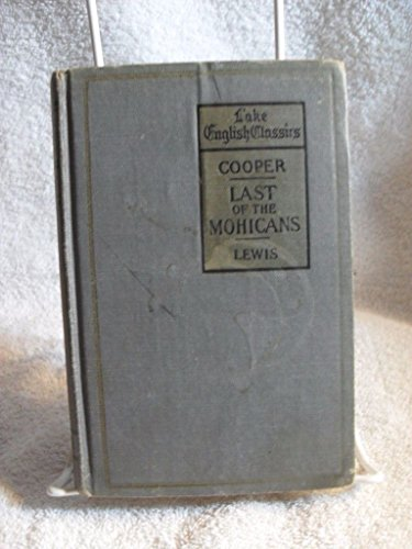 Scarce! Last of the Mohicans James Cooper 1919 Lake English Classics