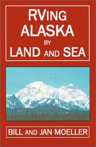 Download RVing Alaska by Land and Sea (RVing Books) ebook