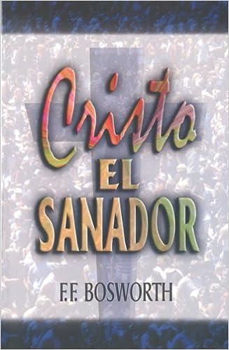 Cristo el sanador christ the healer spanish edition f f cristo el sanador christ the healer spanish edition f f bosworth 9789589269152 amazon books fandeluxe Image collections