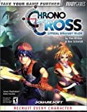 Chrono Cross Official Strategy Guide (Bradygames Strategy Guides)
