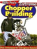 Eddie Paul's Extreme Chopper Building, Eddie Paul, 0896892484