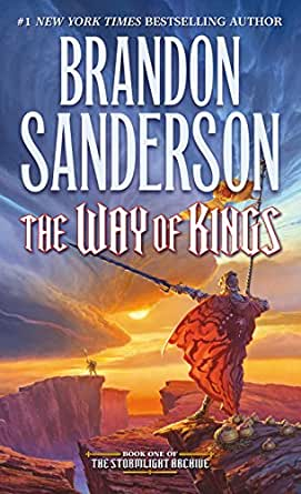 The Way of Kings (The Stormlight Archive, Book 1) eBook: Sanderson ...