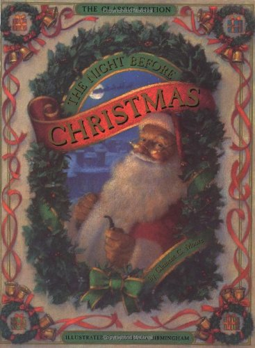 The Night Before Christmas, Classic Edition (Classics Online Christmas)